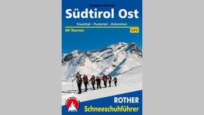 Südtirol Ost - Eisacktal, Pustertal, Dolomiten