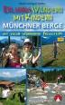 Münchner Berge, Erlebniswandern mit Kindern