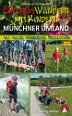 Münchner Umland, Erlebniswandern mit Kindern
