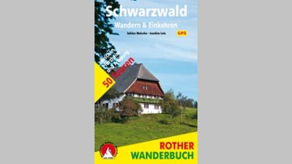 Schwarzwald – Wandern & Einkehren