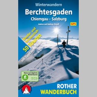 Winterwandern Berchtesgaden – Chiemgau – Salzburg