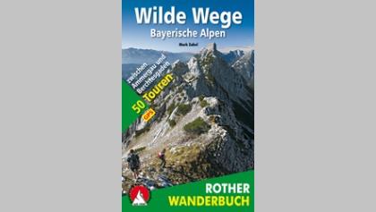 Wilde Wege – Bayerische Alpen