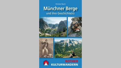 Münchner Berge und ihre Geschichte(n)