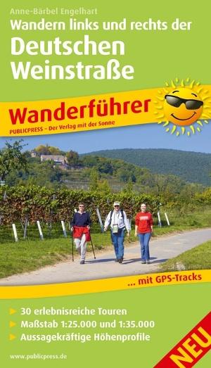 Wandern links und rechts der Deutschen Weinstraße (Wanderführer)