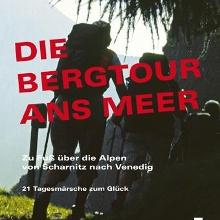 Bergtour ans Meer - www.glungezer.at/bücher-shop/