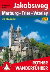 Jakobsweg Marburg – Trier – Vézelay