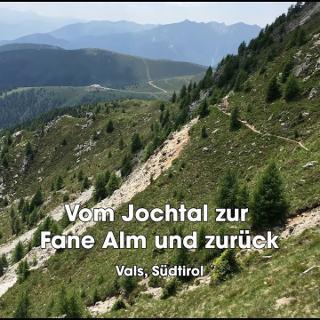 Vom Jochtal zur Fane Alm (deutsch)