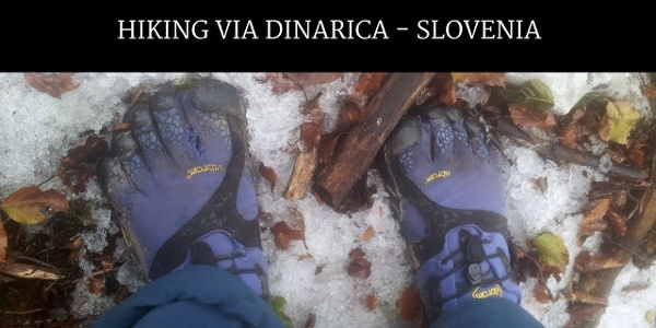 Hiking Via Dinarica SLOVENIA