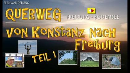 QUERWEG Freiburg - Bodensee - umgekehrt - TEIL 1/2
