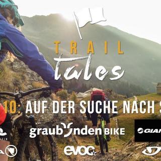 Trail Tales Episode 10: San Romerio – Auf der Suche nach Sentiero