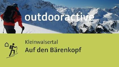 Skitour im Kleinwalsertal: Auf den Bärenkopf
