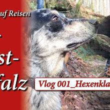 Wo die wilden Hexen hausen: Traumzeit Vlog 001 Südwestpfalz Hexenklamm