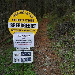 Forstliches Sperrgebiet bis 30.06.2018 - Weg zum Kniepass gesperrt!