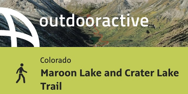 Wanderung in Colorado: Maroon Lake and Crater Lake Trail