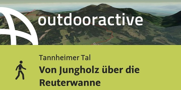 Wanderung im Tannheimer Tal: Von Jungholz über die Reuterwanne