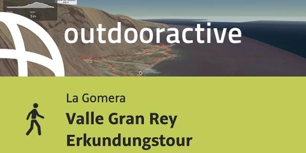 Wanderung auf La Gomera: Valle Gran Rey Erkundungstour