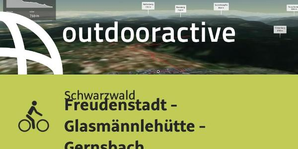 Radtour im Schwarzwald: Freudenstadt - Glasmännlehütte - Gernsbach
