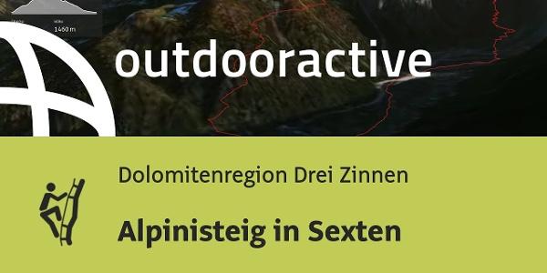 Klettersteig in der Dolomitenregion Drei Zinnen: Alpinisteig in Sexten