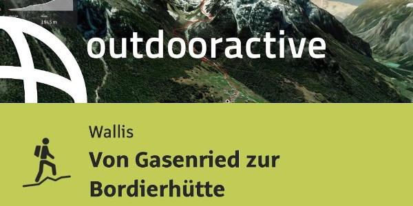 Bergtour im Wallis: Von Gasenried zur Bordierhütte
