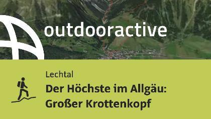 Bergtour im Lechtal: Der Höchste im Allgäu: Großer Krottenkopf
