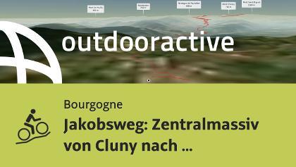 Mountainbike-tour in der Bourgogne: Jakobsweg: Zentralmassiv von Cluny nach Ranchal