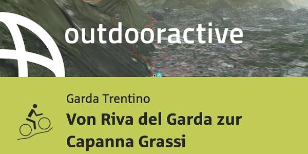 Mountainbike-tour am Gardasee: Von Riva del Garda zur Capanna Grassi