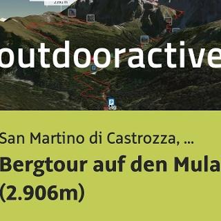 Bergtour in San Martino di Castrozza, Primiero, Vanoi: Bergtour auf den Mulaz (2.906m)