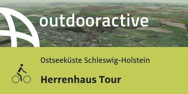 Radtour an der Ostseeküste Schleswig-Holstein: Herrenhaus Tour