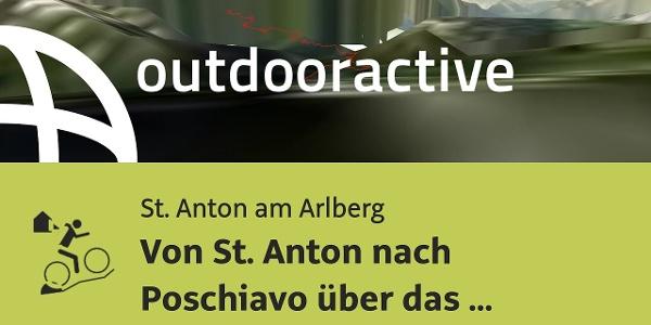 MTB Transalptour in St. Anton am Arlberg: Von St. Anton nach Poschiavo über das Schlappiner Joch, ..