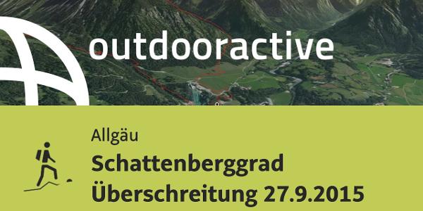 Bergtour im Allgäu: Schattenberggrad Überschreitung 27.9.2015