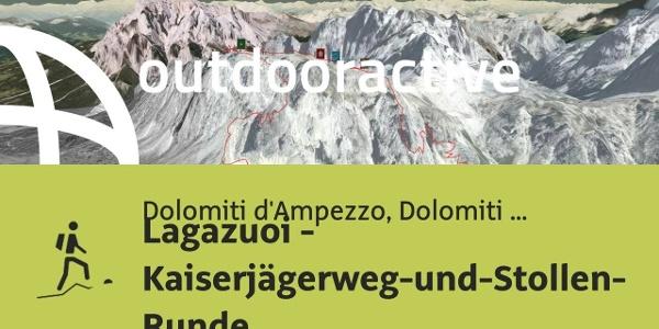 Bergtour in Dolomiti d'Ampezzo, Dolomiti Bellunesi: Lagazuoi - Kaiserjägerweg-und-Stollen-Runde