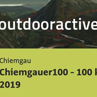 Trailrunning-Strecke im Chiemgau: Chiemgauer100 - 100 km - 2019