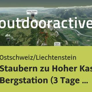 Wanderung in der Ostschweiz/Liechtenstein: Staubern zu Hoher Kasten ...