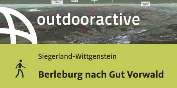 Wanderung in Siegerland-Wittgenstein: Berleburg nach Gut Vorwald
