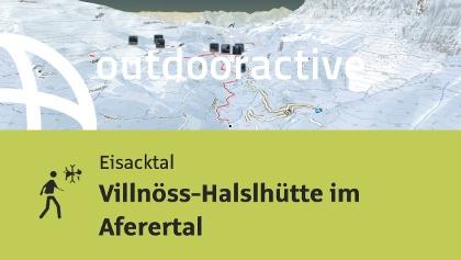 Winterwanderung im Eisacktal/Südtirol: Villnöss-Halslhütte im Aferertal