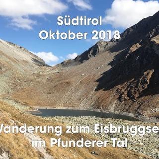 Südtirol – Wanderung zum Eisbruggsee – deutsch