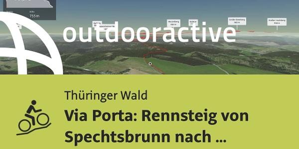 Mountainbike-tour im Thüringer Wald: Via Porta: Rennsteig von Spechtsbrunn nach Schnepfenthal