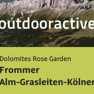 hiking trail in Dolomites Rose Garden: Frommer Alm-Grasleiten-Kölner Hütte