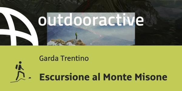 Trekking al Lago di Garda: Escursione al Monte Misone