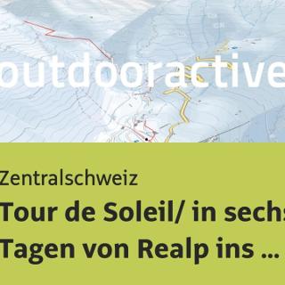 Skitour in der Zentralschweiz: Tour de Soleil/ in sechs Tagen von Realp ins Binntal