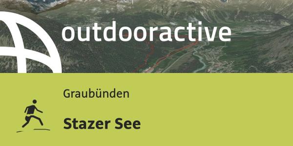 Trailrunning-Strecke in Graubünden: Stazer See