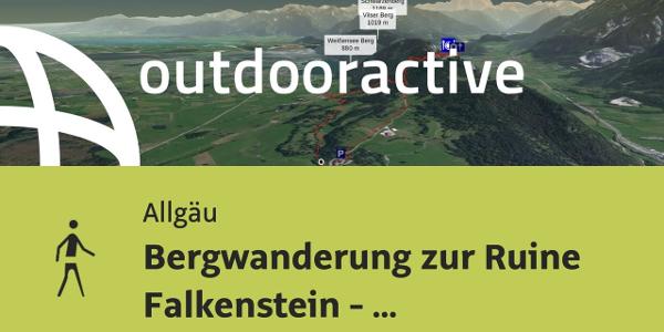 Wanderung im Allgäu: Bergwanderung zur Ruine Falkenstein - Horizonte Erweitern