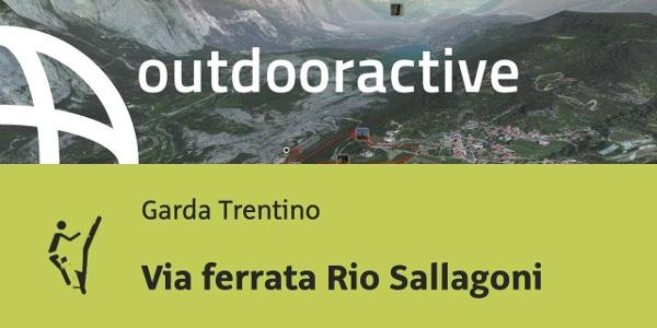 Via ferrata al Lago di Garda: Via ferrata Rio Sallagoni
