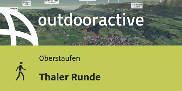Wanderung in Oberstaufen: Thaler Runde