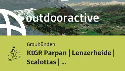 Mountainbike-tour in Graubünden: KtGR Parpan | Lenzerheide | Scalottas | Realta