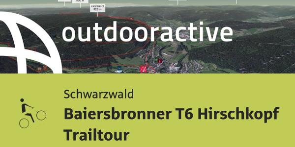 Mountainbike-tour im Schwarzwald: Baiersbronner T6 Hirschkopf Trailtour