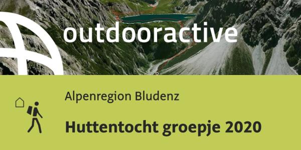 long distance hiking trail in the Alpenregion Bludenz: Huttentocht groepje 2020