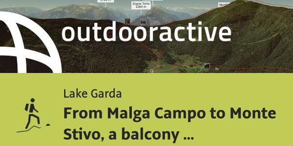 mountain hike at Lake Garda: From Malga Campo to Monte Stivo, a balcony over Lake Garda