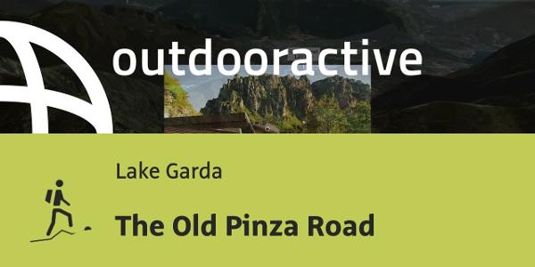 mountain hike at Lake Garda: The Old Pinza Road