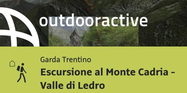 Trekking al Lago di Garda: Escursione al Monte Cadria - Valle di Ledro